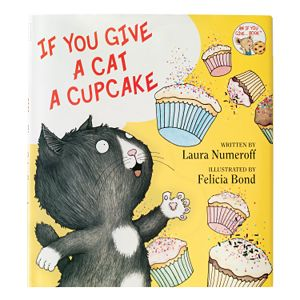 A Few More Pages Book Review If You Give A Cat A Cupcake